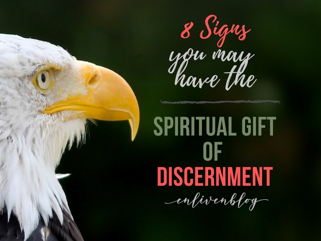 Eagle's face with text, 8 signs you may have the spiritual gift of discernment