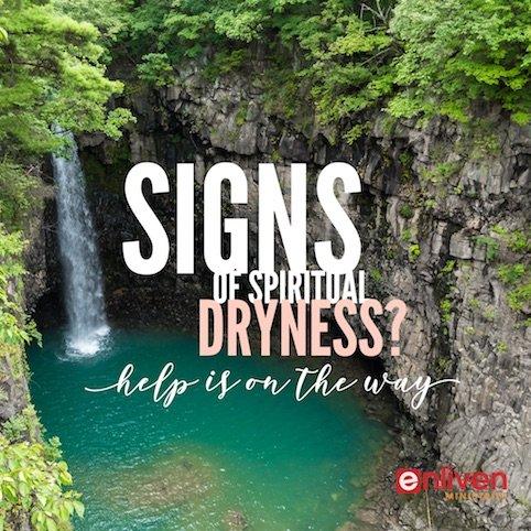 Signs of spiritual dryness