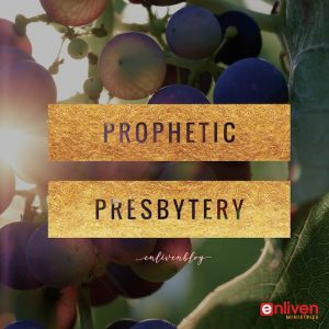 Prophetic Presbytery