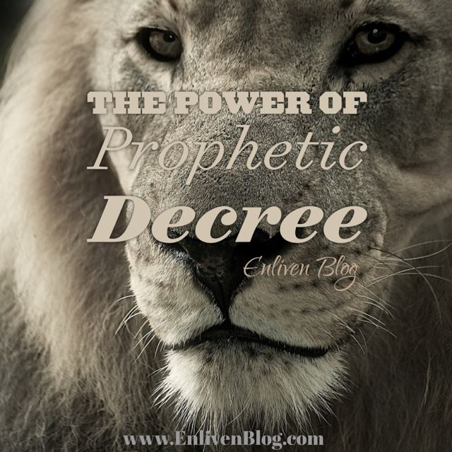 The Power of a Prophetic Decree