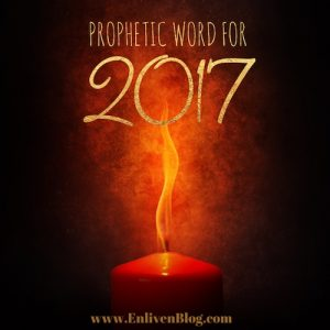 Prophetic Word for 2017