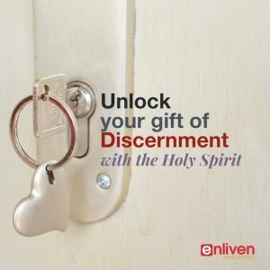 Unlock Your Gift of Discernment