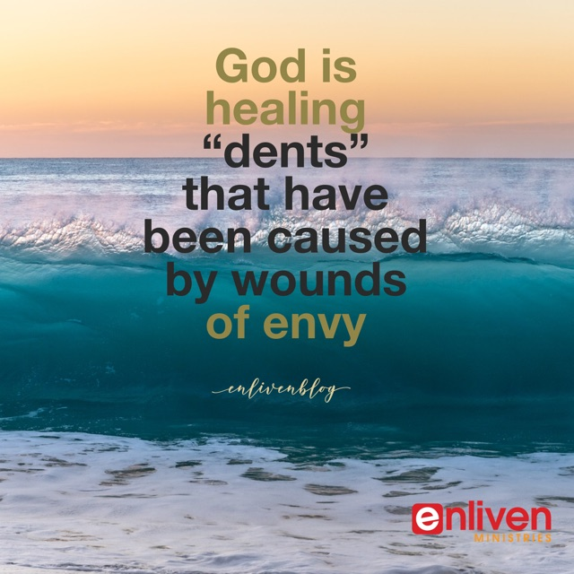 """God is healing """"dents"""" that have been caused by wounds of envy, waves"""