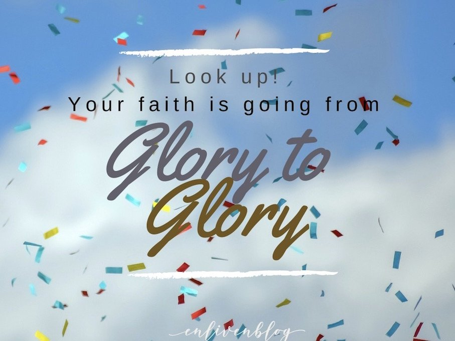 Confetti, Cloud, Sky, Your faith is going from glory to glory