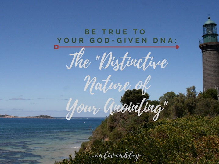 Lighthouse, DNA - the Distinctive Nature of Your Anointing