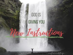 Waterfall. God is giving you new instructions.