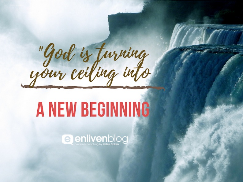 """Waterfall, """"God is turning your ceiling into a new beginning"""""""