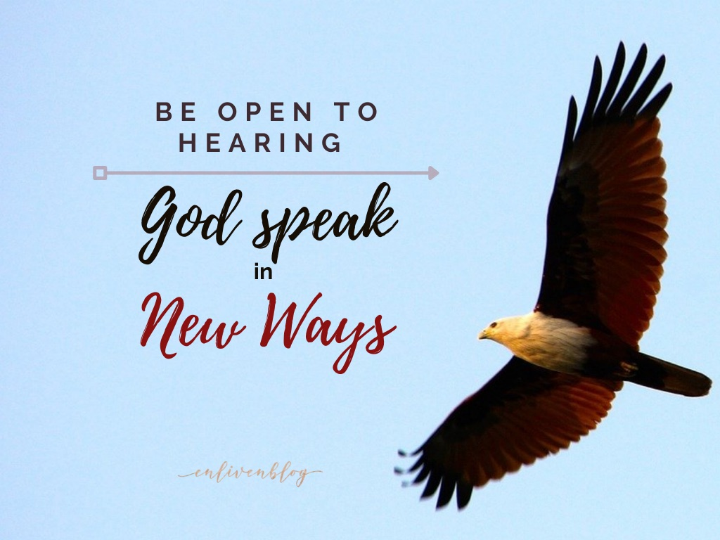 Eagle Flying, Be Open to Hearing God Speak in New Ways